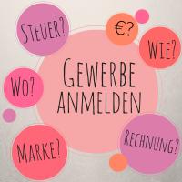 Selbstgemachtes verkaufen – Teil 1: Gewerbe anmelden