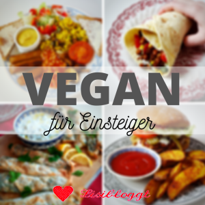 Einsteiger-Tipps fuer vegane Ernaehrung